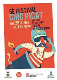 5è Festival de circ PICAT, festival de circ i arts en viu Alpicat 2018
